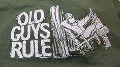 Old Guys Rule 2XL Green Short Sleeve 2 Sided Graphic Tee Shirt | Clothing, Shoes & Accessories, Men's Clothing, T-Shirts | eBay!