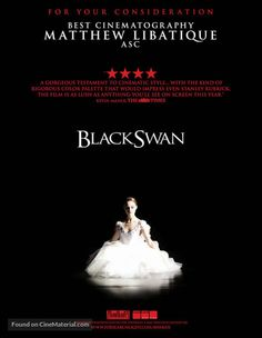 for your consideration movie poster image for Black Swan The image measures 650 * 840 pixels and is 62 kilobytes large. Matthew Libatique, Black Swan 2010, Best Cinematography, Stanley Kubrick, Film Posters, Movies, Dance, Color, Style