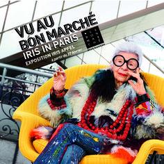 A voir au Bon Marché : Iris Apfel, « it girl » admirable et décalée…