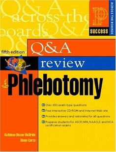 Question and Answer Review for Phlebotomy (5th Edition) by Kathleen Becan-McBride,