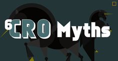 Here are 6 Myths about Conversion Rate Optimization. Pay close attention to these common myths and conversion rate optimization tips, they're important!
