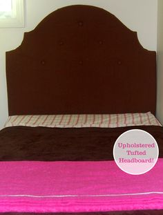 Upholstered, Tufted Headboard Tutorial (I like the shape)