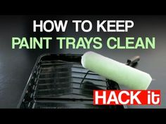How To Keep Paint Tray Clean