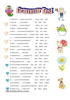 An elementary grammar test for your pupils. They have to choose the correct answer. Verbal tenses: present simple, past simple or present perfect.Hope they find it useful. - ESL worksheets
