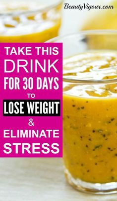 Take This Drink For 30 Days To Lose Weight And Eliminate Stress