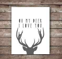 "Oh My Deer I Love You - Printable Artwork - 11x14"" Deer Silhouette with Paper…"