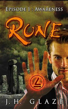 Amazon.com: RUNE (Episode I: Awareness) eBook: J.H. Glaze,  When you have a job to do, you have to do it well. You have to send the demons back to Hell! At the stroke of midnight on Jacob Rowan's 18th birthday, he undergoes a transformation that will change our world forever, if only he can survive another day. He learns that his entire life up to this point was a lie, but there's no time to dwell on it, as he quickly discovers that there are demons desperate to kill him.