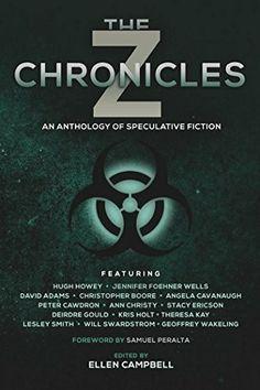 """The Z Chronicles""  ***  Ellen Campbell  (2015)"