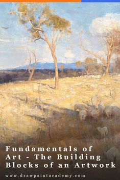 Fundamentals of Art – The Building Blocks of an Artwork Principles Of Art, Landscape Paintings, Art Basics, Composition Art, Art Rules, Art Analysis, Art, Art Business, Seascape Paintings