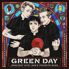 Green Day - Greatest Hits, God's favorite band