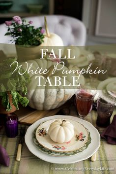 My Fall White Pumpkin Table with touches of green and purple - a creamy alternative for decorating this season!