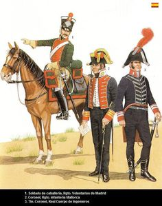 L to R  Trooper Cavalry Volunteers of Madrid, Colonel Inantry Regiment Mallorca and Lt.Colonel of Engineers