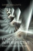 Prezzi e Sconti: #Echoes in perspective-essays on architecture  ad Euro 10.15 in #Ebook #Ebook