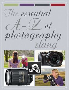 Are you often confused by some of the things your photographer friends say? Like any hobby or pastime, there are common photography terms that we all come to learn, and then there is some of the more bizarre slang you can spend a lifetime behind the lens never understanding. Below we've compiled a collection of common photography slang and obscure camera acronyms to help lift the veil on their mystery.