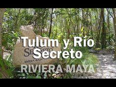 Tulum y Río Secreto - RIVIERA MAYA