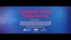 Fashion's Dirty Little Secret
