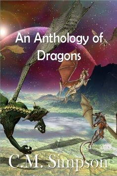 New cover for An Anthology of Dragons - October 2012.