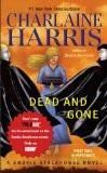 Dead And Gone: A Sookie Stackhouse Novel (Sookie Stackhouse/True Blood) Paperback – 2010 Charlaine Harris