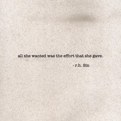 All she wanted was the effort that she gave.