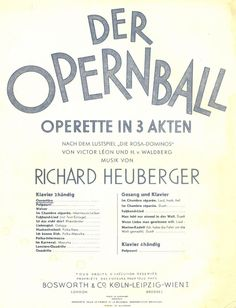 RICHARD HEUBERGER - DER OPERNBALL - OUVERTÜRE - PIANO SOLO - ORIG. MUSIKNOTE