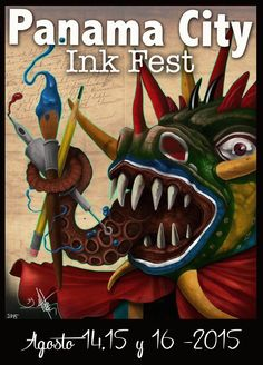 Second and oficial poster for the Panama City Ink Fest 2015  August 14,15 and 16 Hotel El Panama Art by Jose Mota Ortega fron Puerto Rico