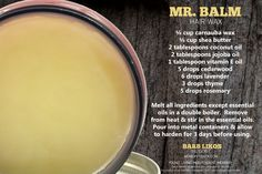 DIY Fathers Day Gifts with Essential Oils DIY Men's hair wax with essential oils. Diy Hair Wax, Hair Wax For Men, Essential Oil For Men, Oils For Men, Diy Father's Day Gifts, Father's Day Diy, Diy Hair Pomade, Beard Wax, Hair Balm
