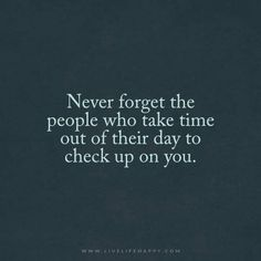 Never Forget the People Who Take Time Out