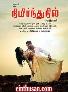 Nimirndhu Nil Tamil Movie Online - Jayam Ravi, Sarath Kumar, Amala Paul and Ragini Dwivedi. Directed by P. Samuthirakani. Music by G. V. Prakash Kumar. 2014 [U]