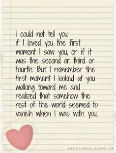 I remember the first moment I looked at you..