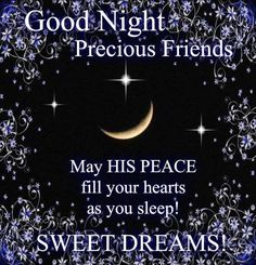 Good Night Everyone Sweet Dreams and God Bless All of You. Good Night To You, Good Night Prayer, Good Night Everyone, Cute Good Night, Good Night Friends, Good Night Blessings, Good Night Wishes, Good Night Sweet Dreams, Good Morning Good Night