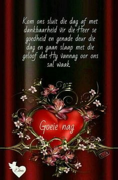 Evening Greetings, Goeie Nag, Goeie More, Afrikaans Quotes, Special Quotes, Good Night Quotes, Day Wishes, Morning Messages, Praise God