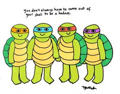 You don't always have to come out of your shell to be a badass. :) #Introvert
