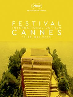 Festival de Cannes 2016:   The official poster for the 69th Festival de Cannes,  taking place from 11 to 22 May and presided over by Australian director George Miller,  was designed using stills from Jean-Luc Godard