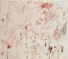 Cy Twombly--LOVE! LOVE! LOVE! his paintings