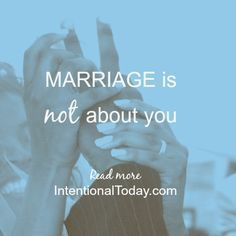Do you know, marriage is not about you? It's not (primarily) about your happiness, your bliss, your fulfillment? It's more than that... #marriage #purpose
