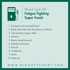Top 10 Fatigue Fighting Super Foods for Blood Type AB