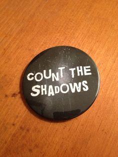Shadows - Pinback Button