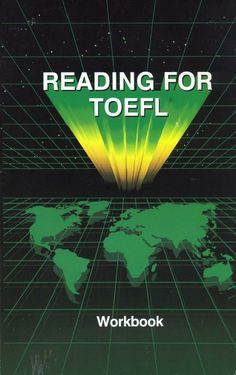 Reading for TOEFL. Workbook : an official TOEFL study aid
