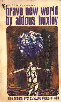 US Edition of Brave New World.  Published by Bantam Books in 1966.