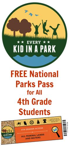 Free National Park Service Annual Pass for All 4th Grade Students