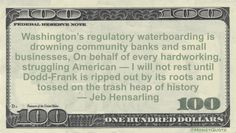 Jeb Hensarling Money Quote saying Dodd-Frank Bank regulations have a history of hurting small local banks and compares the financial protections to torture techniques