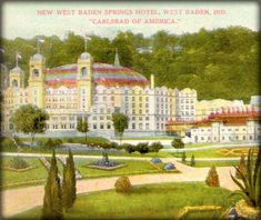 """West Baden Springs Hotel   French Lick Resort in Indiana built in 1855. Formerly known as """"The Eighth Wonder of the World""""."""