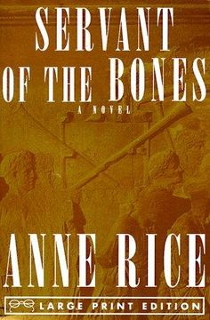Anne rice  servant of the bones one of my favorites!