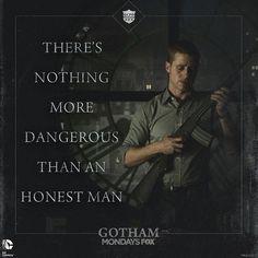 Gotham - - how true - (DC Batman): Don Sal Moroni in reference to Det. James Gordon