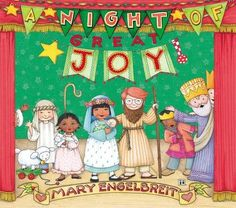 A Night of Great Joy by Mary Engelbreit