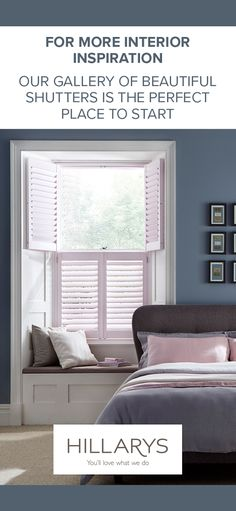 The perfect shutters to get some shut-eye behind. Explore more designs in our gallery.