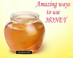 15 Amazing Ways to Use Honey for skin, hair and health - ♥ Real Beauty Spot ♥