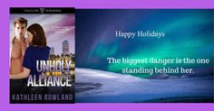 A #HappyHolidays With an Unholy Alliance by  @RowlandKathleen - #Tirgearr Romantic Suspense #Author  http://feedproxy.google.com/~r/SexyLadyanitaphilmarblogspot/dbDMF/~3/lbui1rIho5Y/a-happyholidays-with-unholy-alliance-by.html