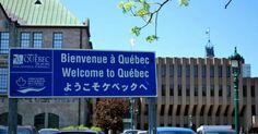 Welcome to Quebec sign