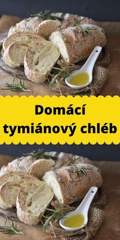 Domácí tymiánový chléb